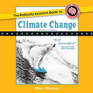 The Politically Incorrect Guide to Climate Change audiobook cover art
