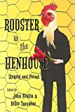Rooster in the Henhouse: Stories and poems