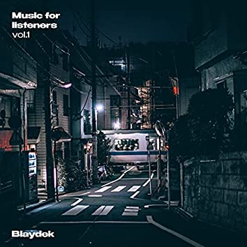 Music For Listeners, Vol. 1