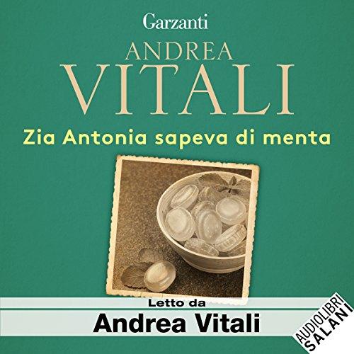 Zia Antonia sapeva di menta audiobook cover art