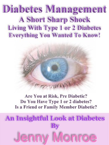 Diabetes Management A Short Sharp Shock Living With Type 1 or 2 Diabetes Everything You Wanted To Know! (English Edition)
