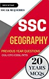 SSC Geography (GK Previous Papers) (Print Replica eBook): For SSC CGL/CPO/MTS/CHSL/JE EXAMs (English Edition)
