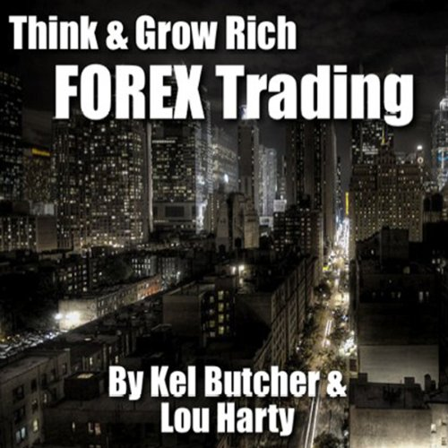 Think & Grow Rich: Forex Trading audiobook cover art