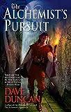 The Alchemist's Pursuit (An Alchemist Novel) - Dave Duncan