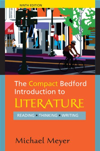 The Compact Bedford Introduction to Literature: Reading,...