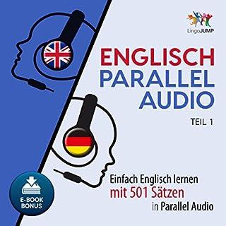 Englisch Parallel Audio - Einfach Englisch lernen mit 501 Sätzen in Parallel Audio - Teil 1 Titelbild