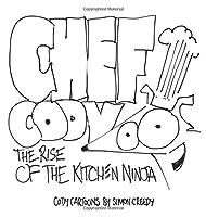 Chef Cody - The Rise of the Kitchen Ninja (Cody Cartoons by Simon Creedy)