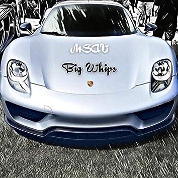 Big whips