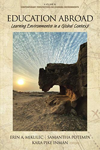 Compare Textbook Prices for Education Abroad: Learning Environments in a Global Context Contemporary Perspectives on Learning Environments  ISBN 9781648023323 by Mikulec, Erin A.,Potempa, Samantha,Inman, Kara Pike