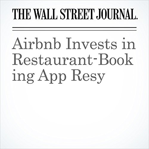 Airbnb Invests in Restaurant-Booking App Resy copertina