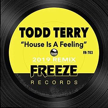 House is a Feelin (2019 Remix)