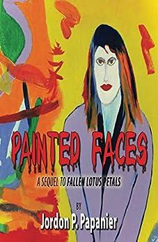 Painted Faces by [Jordon Papanier]