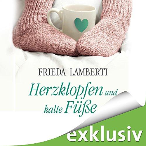 Herzklopfen und kalte Füße audiobook cover art