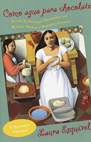 Como agua para chocolate (Spanish Edition)