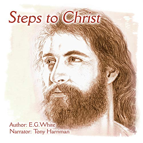 Steps to Christ Audiobook By E. G. White cover art