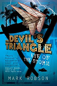 The Devil's Triangle: Eye of the Storm by [Mark Robson]