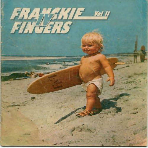 Franckie IV Fingers