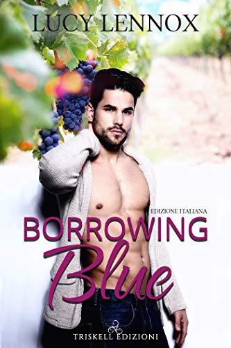 Borrowing Blue (Edizione italiana) (Made Marian Vol. 1)
