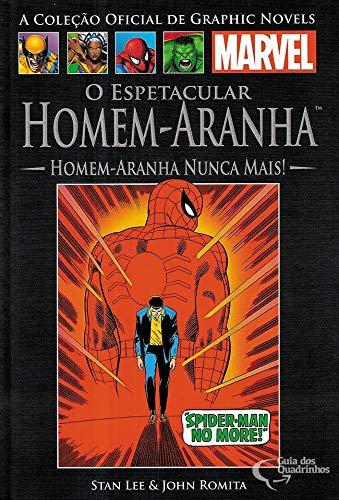 VI: O Espetacular Homem-Aranha - Homem-Aranha Nunca Mais! - Clássicos n° 6
