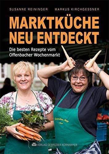 Marktküche neu entdeckt: Die besten Rezepte vom Offenbacher Wochenmarkt