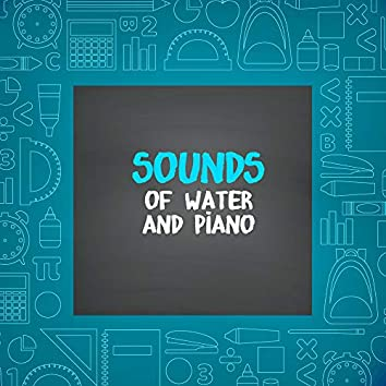 Sounds of Water and Piano: Concentration Music, Positive Thinking, Study, Working and Reading, Stimulate Your Brain, Relaxing New Age Music