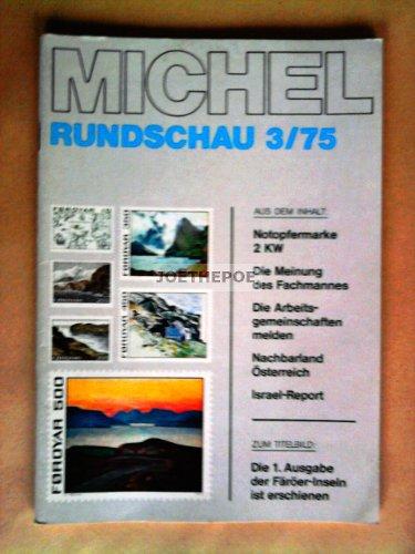 MICHEL-RUNDSCHAU BRIEFMARKEN-ZEITUNG 3 / 1975