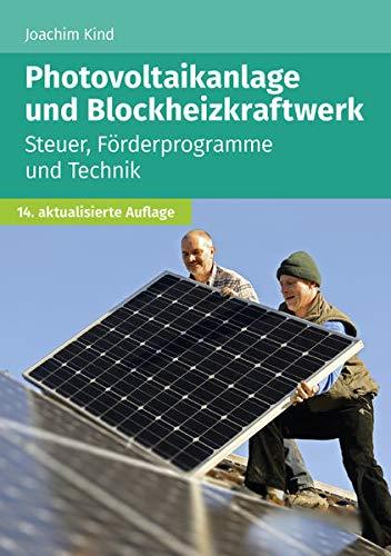 Photovoltaikanlage und Blockheizkraftwerk: Steuer, Förderprogramme und Technik