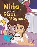 La niña con los rizos mágicos (Spanish Edition)
