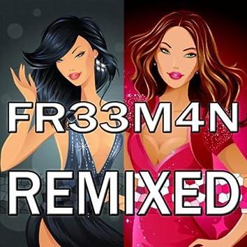Fr33m4n Remixed