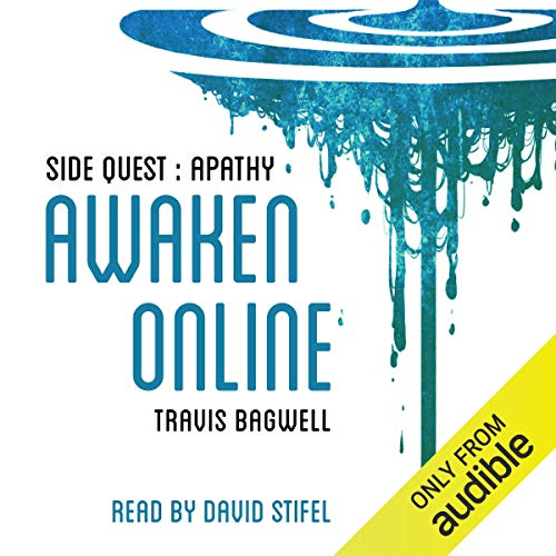 Page de couverture de Awaken Online: Apathy (Side Quest)