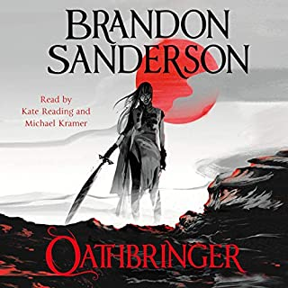 Oathbringer     The Stormlight Archive, Book Three              By:                                                                                                                                 Brandon Sanderson                               Narrated by:                                                                                                                                 Michael Kramer,                                                                                        Kate Reading                      Length: 55 hrs and 24 mins     3,154 ratings     Overall 4.8