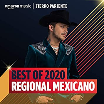 Best of 2020: Regional Mexicano