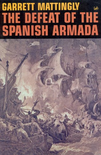 The Defeat Of The Spanish Armada (English Edition)