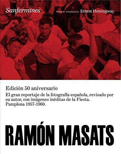 Ramon Masats: Sanfermines (LIBROS DE AUTOR)