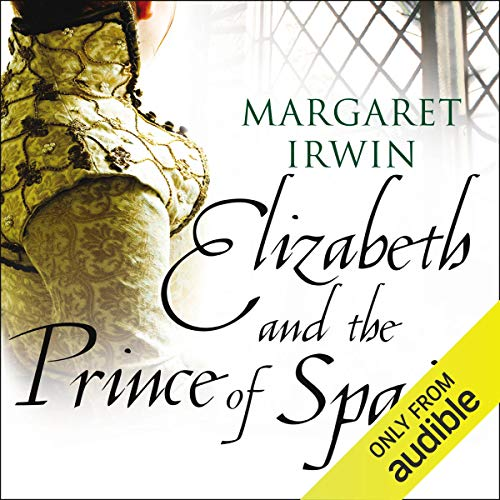 Elizabeth and the Prince of Spain audiobook cover art