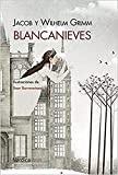 Blancanieves - 2ª Edición (Ilustrados)