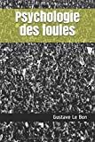 Psychologie des foules - Independently published - 28/08/2017