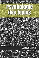 Psychologie des foules de Gustave Le Bon