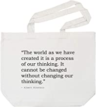 'The World as we Have Created it is a Process of Our Thinking. It Cannot be Changed Without Changing Our Thinking.' Quote by Albert Einstein Tote Shopping Bag for Life (BG00000446)