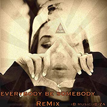 Ruffneck - Everybody Be Somebody (feat. Ruffneck)