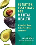 Nutrition Essentials for Mental Health – A Complete Guide to the Food–Mood Connection