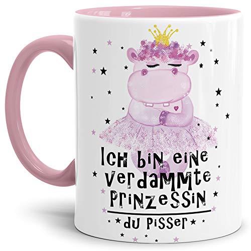 Tassendruck Nilpferd-Tasse mit Spruch Ich Bin eine verdammte Prinzessin du Pisser - Kaffeetasse/Mug/Cup/Prinzessin/Lustig/Witzig/Innen & Henkel Rosa