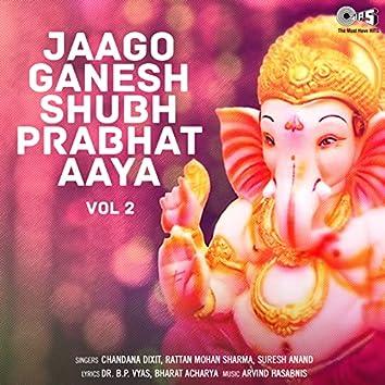 Jaago Ganesh Shubh Prabhat Aaya, Vol. 2 (Ganpati Bhajan)