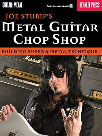 Metal Guitar Chop Shop: Building Shred & Metal Technique