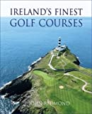 Ireland s Finest Golf Courses