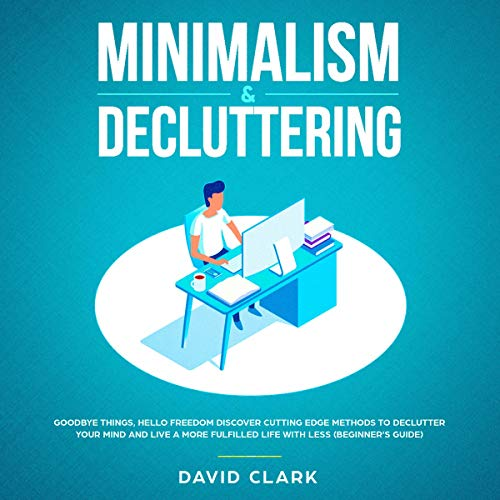 Minimalism & Decluttering audiobook cover art