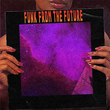 Funk From The Future