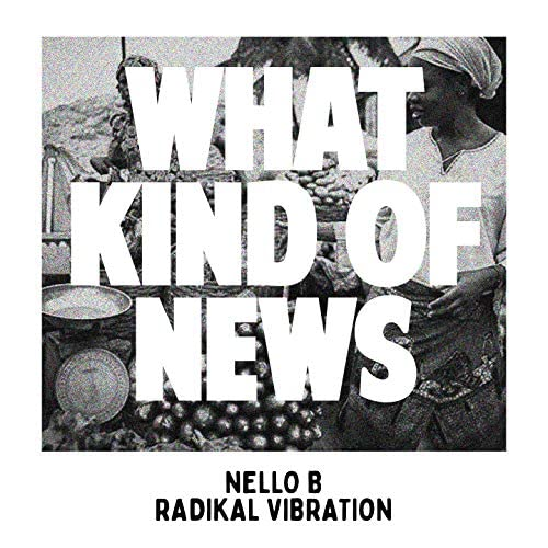 Nello B & Radikal Vibration
