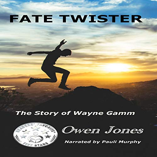 Fate Twister: The Story of Wayne Gamm audiobook cover art