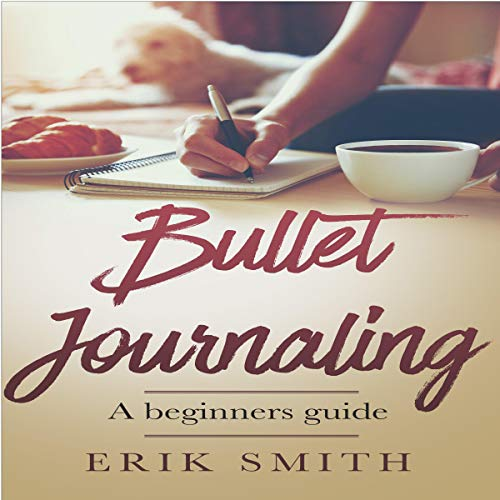 Bullet Journaling: A Beginners Guide cover art